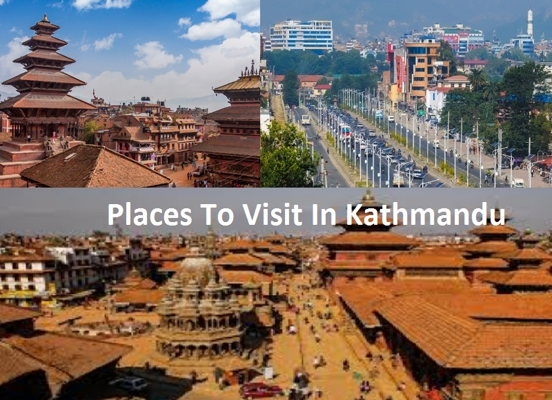 Kathmandu Sightseeing Places Best For Tourists