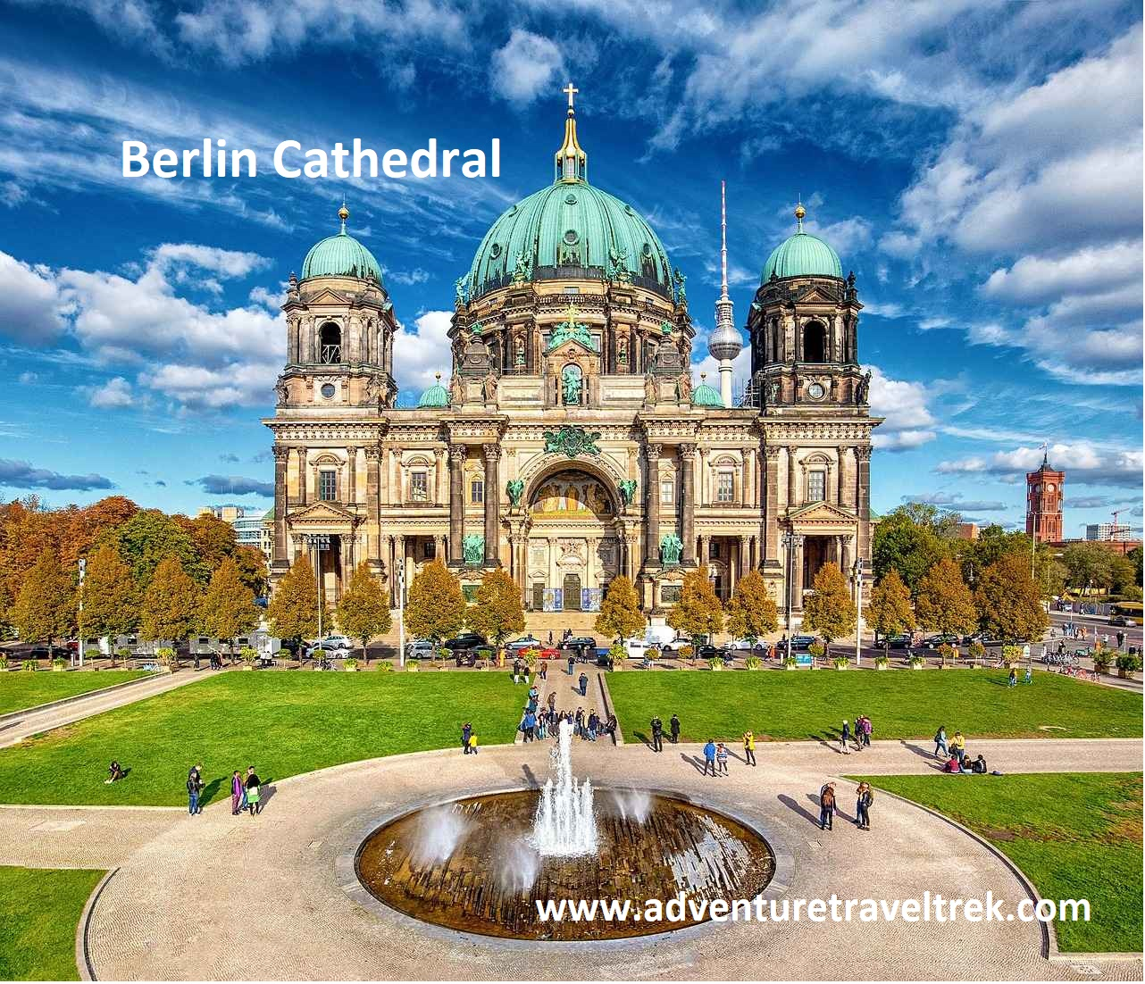 Berlin Cathedral a great place to see in Europe